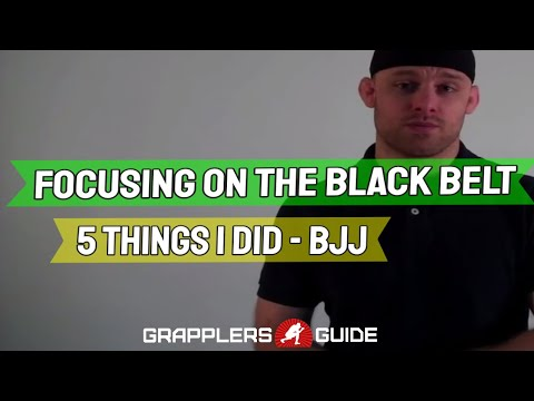Jason Scully - Focusing on The BJJ Black Belt - 5 Things I Did