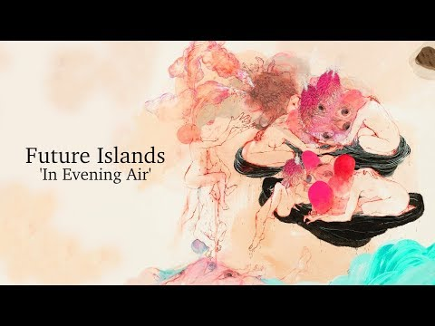 Future Islands - In Evening Air | Full album