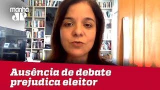 Ausência de debate prejudica conhecimento do eleitor sobre candidatos    Vera Magalhães