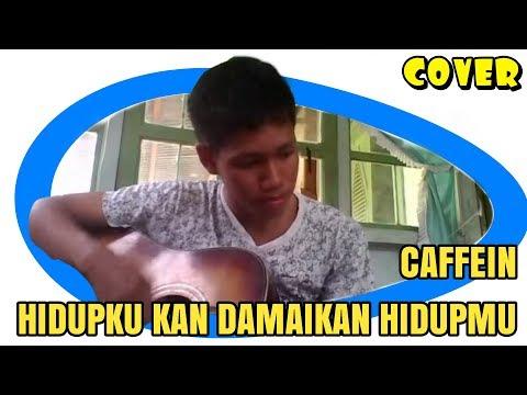 Download Lagu Caffeine   Hidupku Kan Damaikan Hatimu Cover Guitar MP3 Free