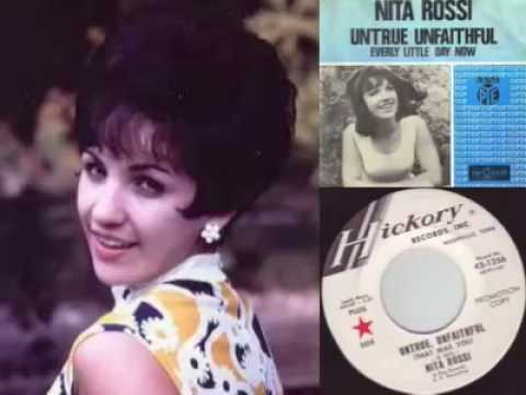 Nita Rossi - Untrue Unfaithful That Was You