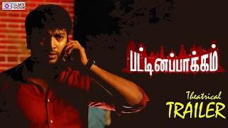 Pattinapakkam Official Theatrical Trailer | Kalaiyarasan, Anashwara Kumar