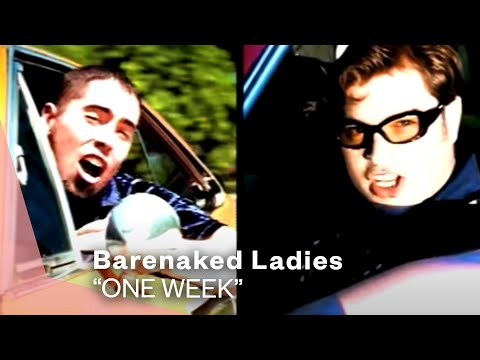 Barenaked Ladies - One Week (Video)