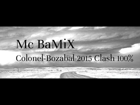 Mc Bamix-Ft-Rami Colonel-Bozabal 2015 Clash 100%