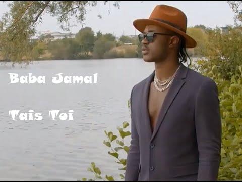 Baba Jamal,  Tais Toi, (Official Music Video), 2020