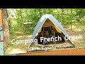 Camping French Creek pt1 A Lot of Discoveries!