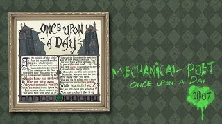 Watch Mechanical Poet Once Upon A Day video