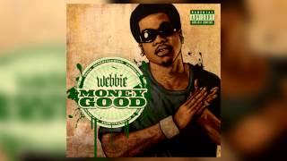 Webbie Video - Webbie - What i Been Through *NEW*