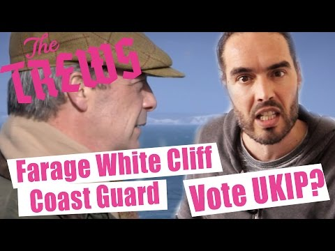 Farage White Cliff Coast Guard - Should We Vote UKIP? Russell Brand The Trews (E308)