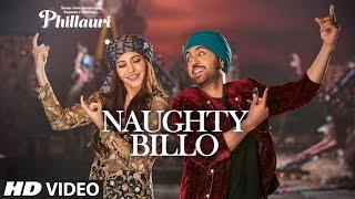 Phillauri Naughty Billo Audio Song Anushka Sharma Diljit Dosanjh Shashwat Sachdev T Series