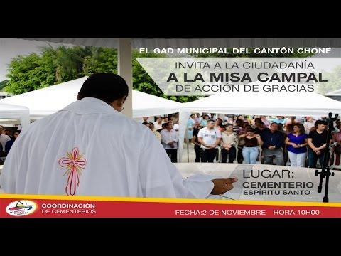 Misa Campal de Acción de Gracias