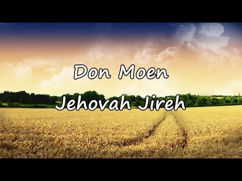 Don Moen - Jehovah Jireh
