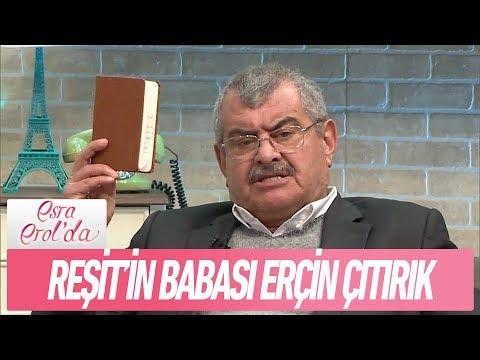 Reşit'in babası Erçin Çıtırık - Esra Erol'da 15 Kasım 2017