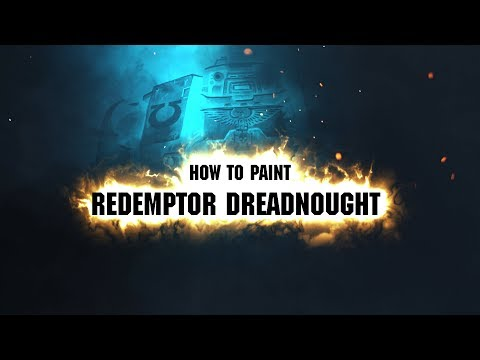 How to paint: Redemptor Dreadnought.