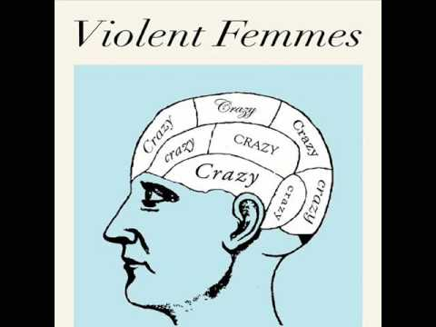 Violent Femmes  -  Crazy (Gnarls Barkley cover)