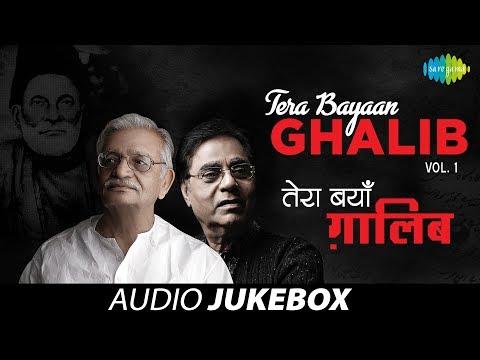 tera Bayaan Ghalib | Letters & Ghazals Of Mirza Ghalib | Gulzar, Jagjit Singh | Vol 1 video