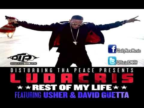 Ludacris - Rest Of My Life (ft. Usher & David Guetta) [full] video
