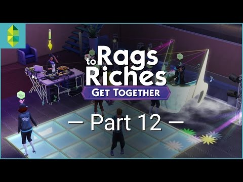 The Sims 4 Get Together - Rags to Riches - Part 12