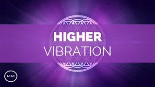 Higher Vibration - Raise Your Frequency - 963 Hz, 528 Hz, 432 Hz - Solfeggio Meditation Music