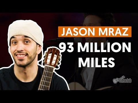 93 Million Miles - Jason Mraz (aula de violão completa)