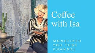 MONETIZED YOU TUBE CHANNEL / VLOGMAS on Coffee with Isa