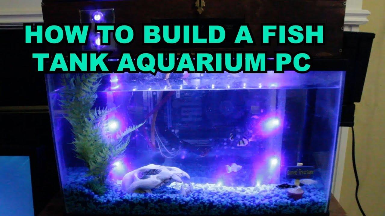 how to build a fish tank aquarium pc youtube. Black Bedroom Furniture Sets. Home Design Ideas