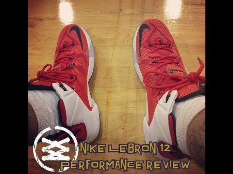 Nike LeBron 12 Performance Review