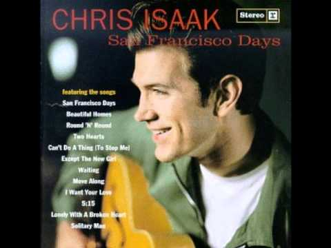 Chris Isaak - Except The New Girl