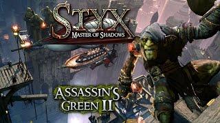 STYX: MASTER OF SHADOWS - ASSASSIN'S GREEN 2