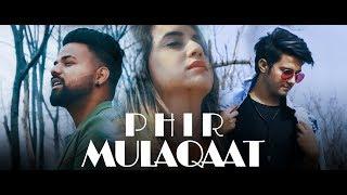 PHIR MULAQAT HOGI KABHI  COVER ll Ashish chamoli