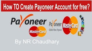 How to create Payoneer account Master card  for free    NR Chaudhary...