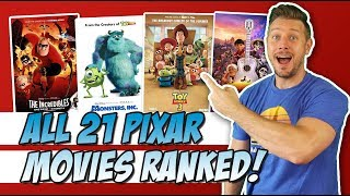 All 21 Pixar Movies Ranked!