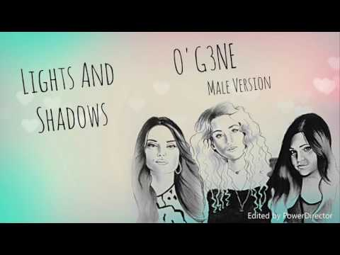 Male Version: O'G3NE - Lights And Shadows
