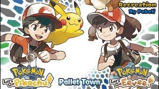 Pokemon Let's Go Pikachu & Eevee : Pallet Town Theme Recreation