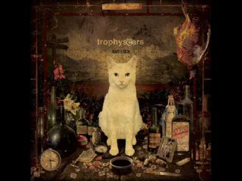 Trophy Scars - Good Luck