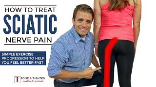 How To Treat Sciatica - Effective Home Exercise Progression For Sciatic Nerve Pain