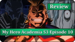 Symbol of Peace - Boku no Hero Academia Season 3 Episode 10 (48) Anime Review