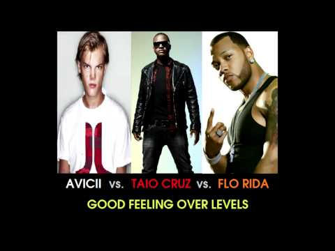 Avicii Vs. Taio Cruz Vs. Flo Rida - Good Feeling Over Levels (stelmix 4' Mashup Radio Edit) video
