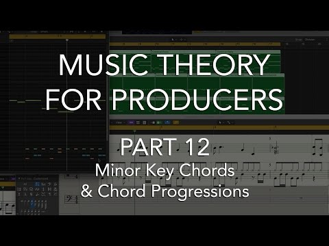 Music Theory for Producers #12 - Minor Key Chords & Chord Progressions