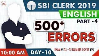 500 + Errors | Part 4 | SBI Clerk  2019 | English | 10:00 AM