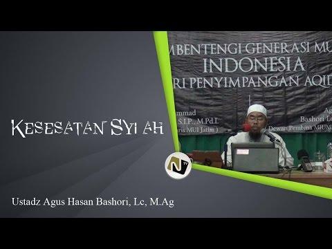Ustadz Agus Hasan Bashori, Lc, M.Ag - Kesesatan Syi'ah