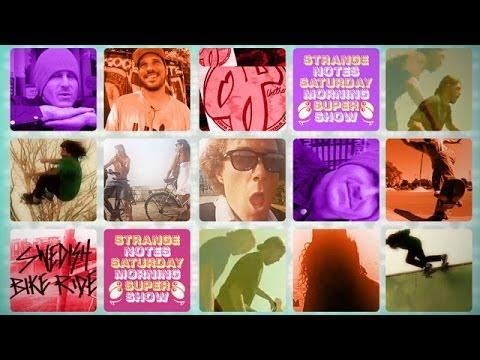 Strange Notes Saturday Super Show Episode 4