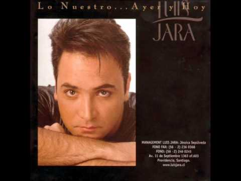 cancion luis jara: