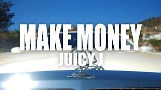 "Juicy J ""Make Money"" (Official Music Video)"