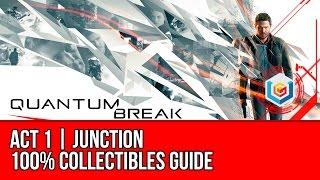 Quantum Break - Act 1 Junction Collectibles Locations (All Quantum Ripples, Chronon Sources, Intel)