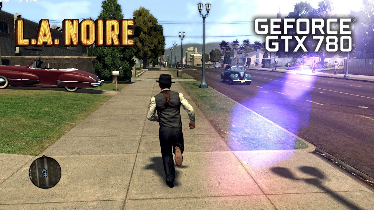 L.A. Noire | Asus GTX 780 | Ultra Settings - YouTube