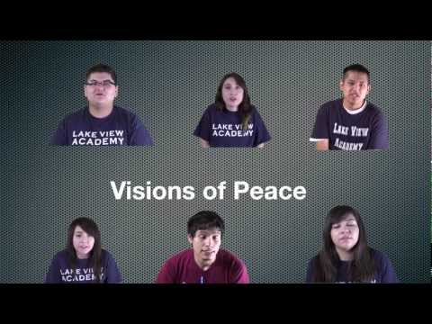 Visions of Peace: Lake View Academy - 03/22/2013