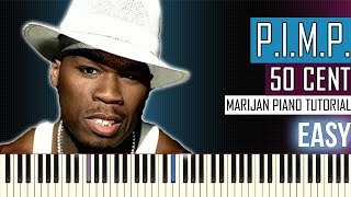 How To Play: 50 Cent ft. Snoop Dogg & G Unit - P.I.M.P. | Piano Tutorial EASY