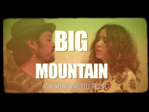 Big Mountain [Official MV]