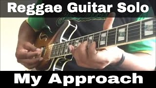 Download Lagu Reggae guitar solo - my approach to it Gratis STAFABAND